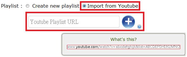 You can also import your playlist from youtube by entering the list index of youtube